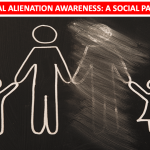 Parental Alienation Awareness-A Social Pandemic